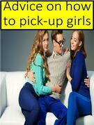 Advice on how to pick-up girls
