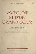 Avec joie et d'un grand cœur, Mère Duchemin et l'Institut de l'éducation chrétienne