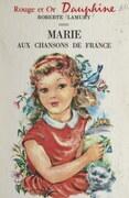 Marie aux chansons de France