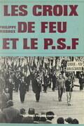 Les Croix de Feu et le P.S.F.