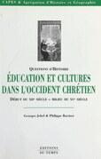 Éducation et cultures dans l'Occident chrétien, du début du XIIe siècle au milieu du XVe siècle