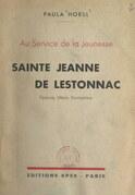 Au service de la jeunesse : Sainte Jeanne de Lestonnac
