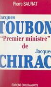 Jacques Toubon, Premier ministre de Jacques Chirac