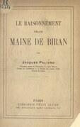Le raisonnement selon Maine de Biran