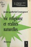 Vie religieuse et réalités naturelles