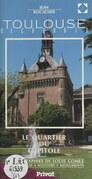 Découvrir Toulouse (1). Le quartier du Capitole