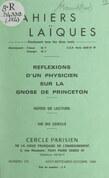 Réflexions d'un physicien sur la gnose de Princeton