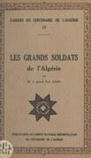 Les grands soldats de l'Algérie