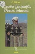 Mémoire d'un peuple, l'Ancien Testament