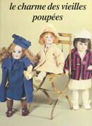 Le charme des vieilles poupées