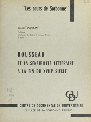 Rousseau et la sensibilité littéraire à la fin du XVIIIe siècle