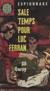 Sale temps pour Luc Ferran