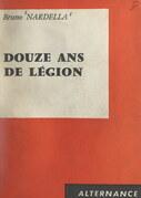 Douze ans de Légion