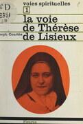 La voie de Thérèse de Lisieux