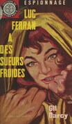 Luc Ferran a des sueurs froides