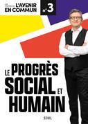 Le progrès social et humain