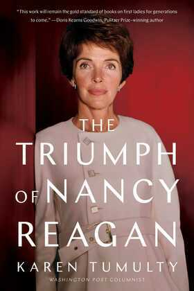 The Triumph of Nancy Reagan