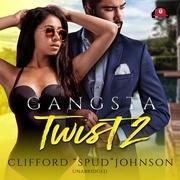 Gangsta Twist 2