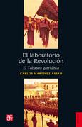 El laboratorio de la Revolucion