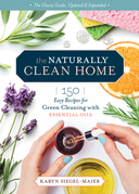 The Naturally Clean Home, 3rd Edition