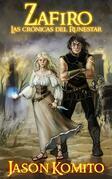 Zafiro: Las Crónicas Del Runestar
