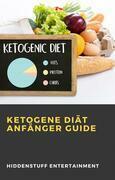Ketogene Diät Anfänger Guide