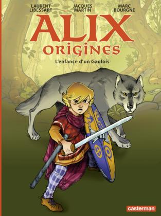 Alix Origines (Tome 1) - L'enfance d'un Gaulois