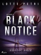 Black Notice: Episode 5