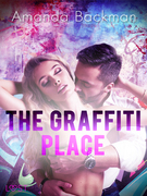 The Graffiti Place - Erotic Short Story