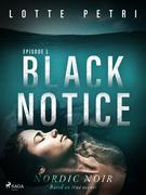 Black Notice: Episode 1