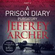 A Prison Diary II - Purgatory