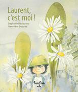 Laurent, c'est moi !