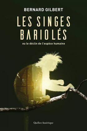 Les singes bariolés