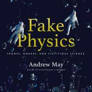 Fake Physics