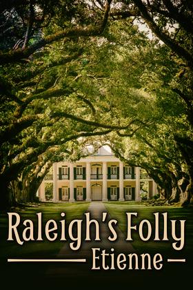 Raleigh's Folly