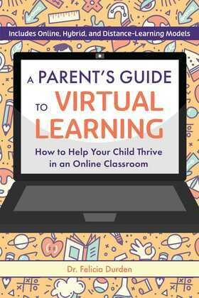 A Parent's Guide to Virtual Learning