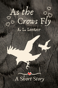As the Crows Fly