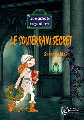 Le souterrain secret