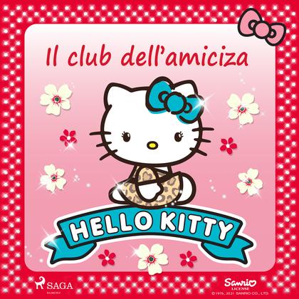 Hello Kitty - Il club dell'amiciza