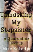 Unmasking My Stepsister