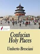 Confucian Holy Places
