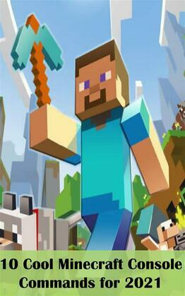 10 Cool Minecraft Console Commands for 2021