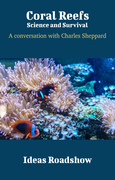Coral Reefs: Science and Survival