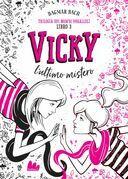 Vicky. L'ultimo mistero