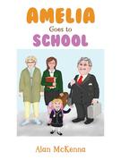 Amelia Goes to School