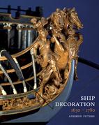 Ship Decoration, 1630–1780