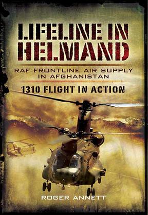 Lifeline in Helmand: RAF Frontline Air Supply in Afghanistan