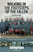 Walking In the Footsteps of the Fallen