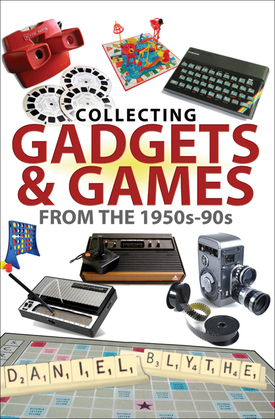 Collecting Gadgets & Games from the 1950s–90s
