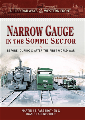 Narrow Gauge in the Somme Sector